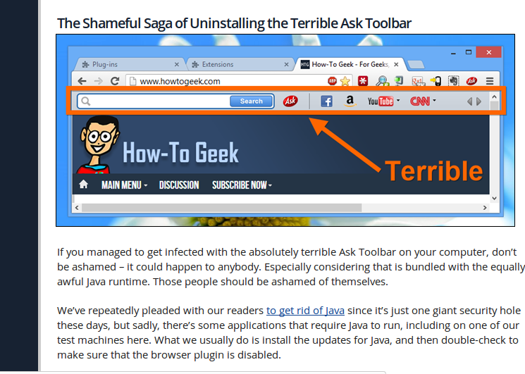http://www.howtogeek.com/138516/the-shameful-saga-of-uninstalling-the-terrible-ask-toolbar/